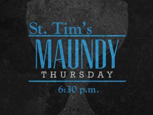 Maundy Thursday St tims