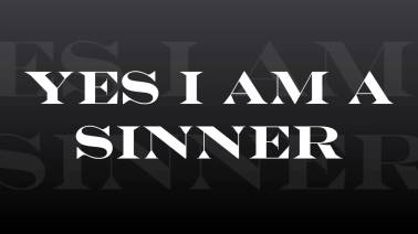 yes-i-am-a-sinner
